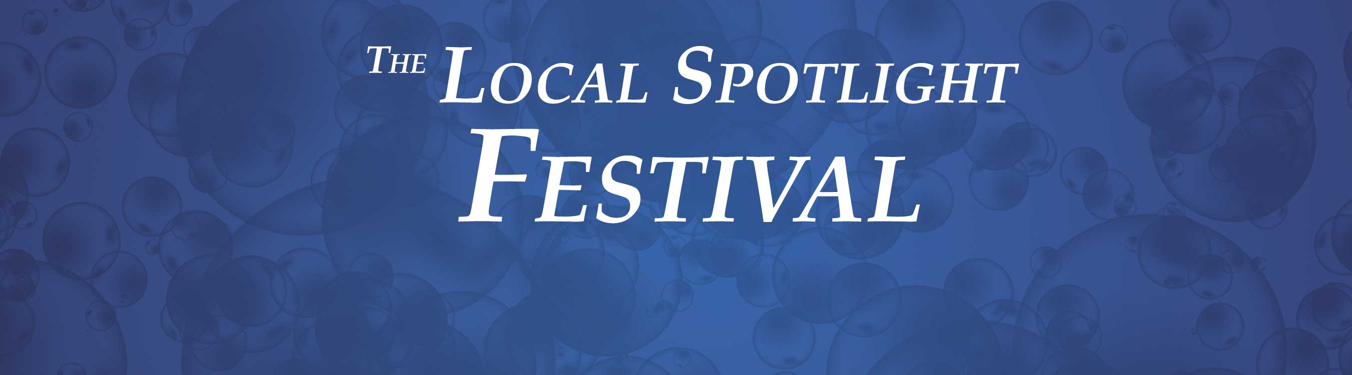 The Local Spotlight Festival