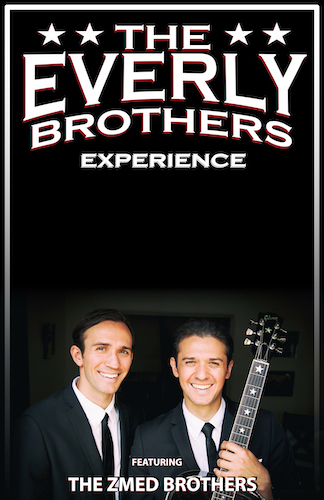 The Everly Brothers Experience, featuring the Zmed Brothers