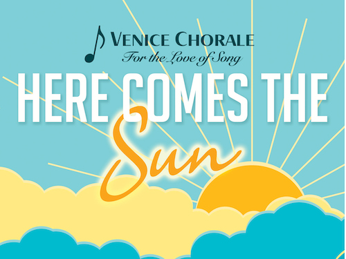 Here comes the sun - The Venice Chorale